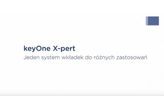 Wkładki patentowe keyOne X-pert. Wystarczy jeden klucz!
